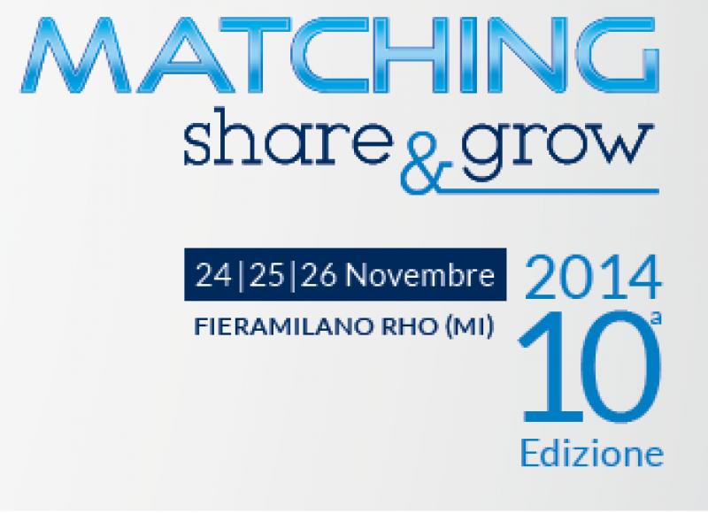 MATCHING SHARE E GROW - 24,25,26 novembre 2014