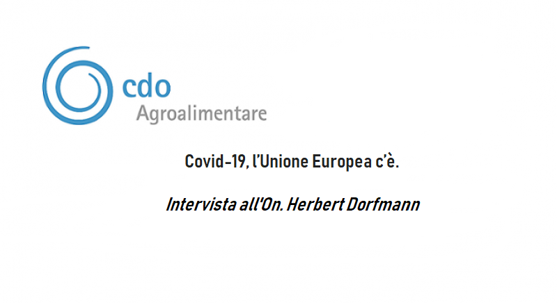 Covid-19, l'Unione Europea c'è Intervista all'On. Herbert Dorfmann (Parlamentare Europeo)