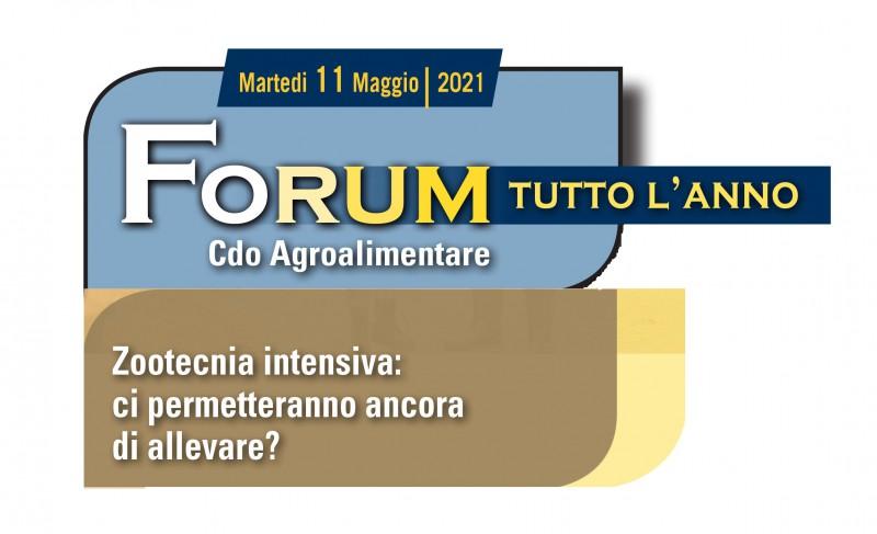 """""""Zootecnia intensiva: ci permetteranno ancora di allevare?"""" - Rassegna Forum tutto l'anno dell'11 maggio 2021"""